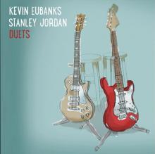 "Kevin Eubanks & Stanley Jordan: ""Blue in Green"" from Duets"