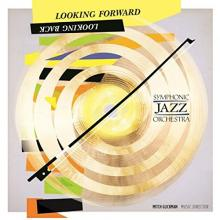 """Symphonic Jazz Orchestra: """"Symphonic Captain's Journey - Storm"""" from Looking Forward, Looking Back"""
