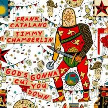 """Frank Catalano & Jimmy Chamberlin: """"Big Al's Theme And Soul Dream"""" from God's Gonna Cut You Down"""