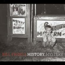 """Bill Frisell: """"Show Me"""" from History, Mystery"""