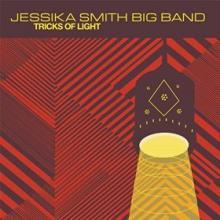 "Jessika Smith Big Band: ""Danza Del Alma"" from Tricks of Light"