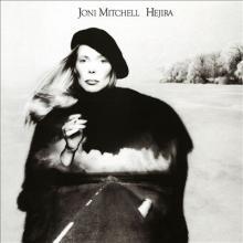 """Joni Mitchell: """"Hejira"""" from Hejira"""