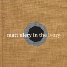 """Matt Ulery: """"Gave Proof"""" from In the Ivory"""