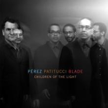 "Perez Patitucci Blade: ""Children Of The Light"" from Children Of The Light"
