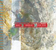 Dave Douglas: High Risk