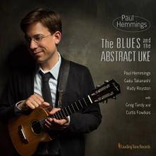Paul Hemmings: Blues & The Abstract Uke