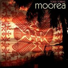 """Todd Tobias: """"Moorea"""" from Moorea"""